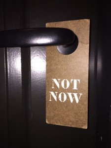 Not Now sign on door at the Ace Hotel